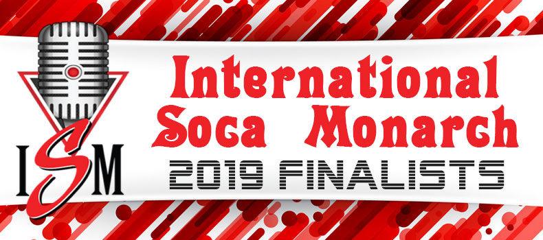 2019 International Soca Monarch Finalists