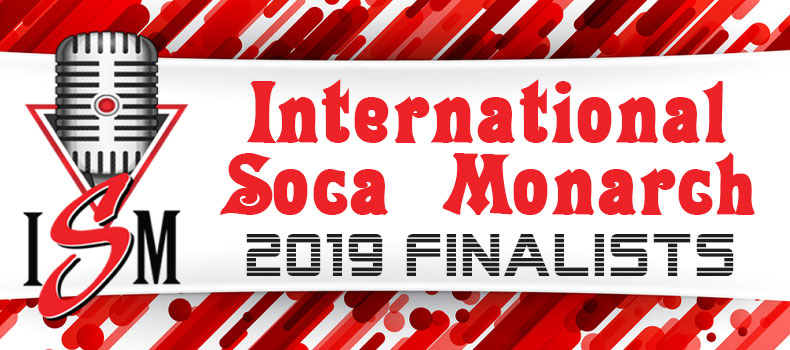 International Soca Monarch 2019 Finalists