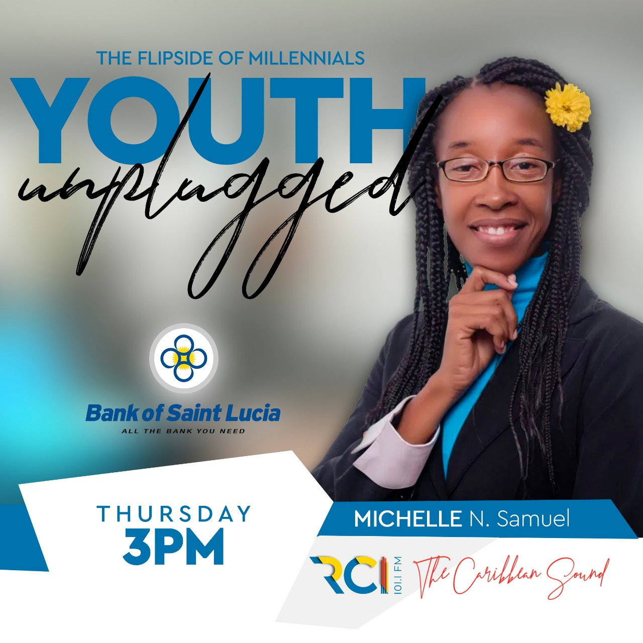 RCI Youth Unplugged - Michelle N. Samuel